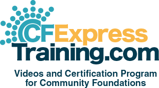 CFExpressTraining.com Videos and Certification Program for Community Foundations